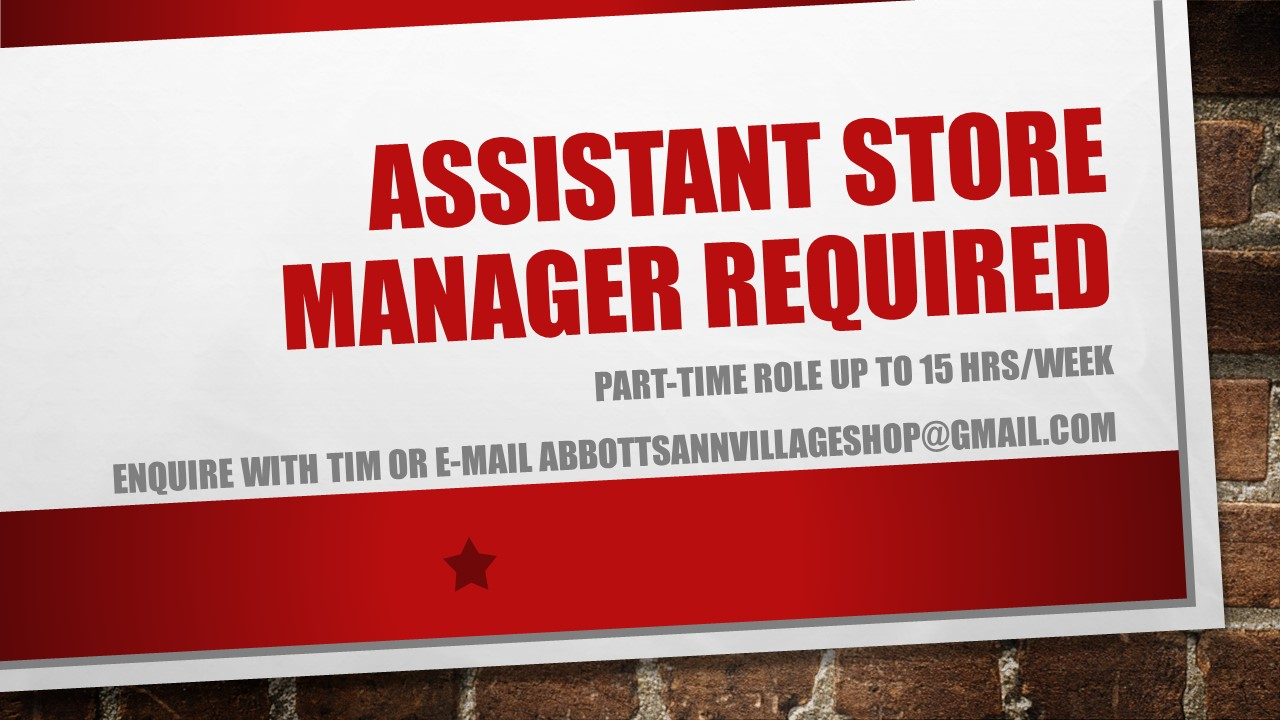 Assistant Store Manager Required - Abbotts Ann